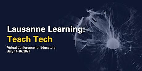 Lausanne Learning: Teach Tech 2021 tickets