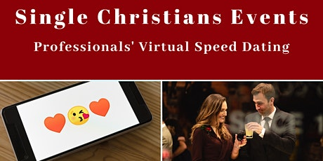 Single Christians Events: Professionals' Virtual Speed Dating, 30-45yrs tickets