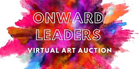 Onward Leaders: Virtual Art Auction tickets