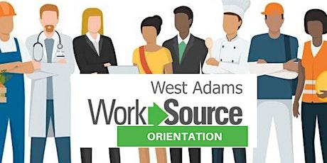 West Adams WorkSource Orientation tickets