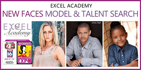 Excel Academy New Faces Model Search at the Central Arkansas Womens Expo! tickets