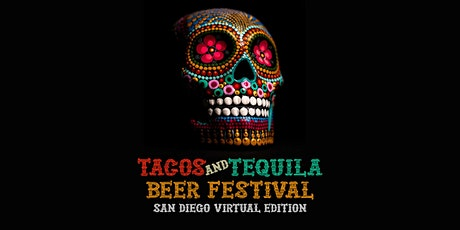 San Diego Tacos and Beer Festival - Virtual Edition tickets