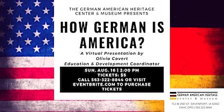 How German is America? tickets