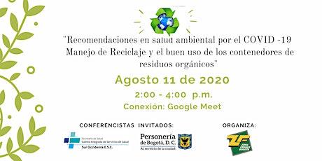 Salud ambiental en tiempos de COVID -19, manejo de contenedores y reciclaje entradas