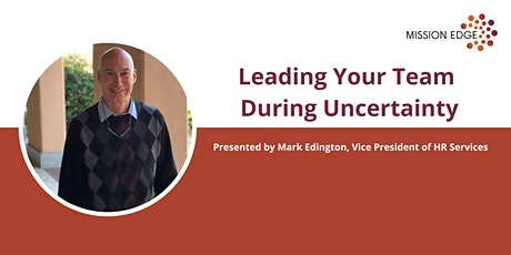 Leading Your Team During Uncertainty tickets