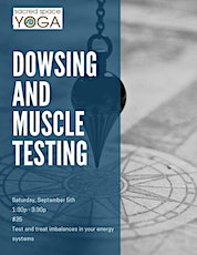 Dowsing and Muscle Testing tickets