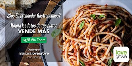 ¿Sos emprendedor gastronómico?  Mejorá las fotos de tus platos. ¡Vendé más! entradas