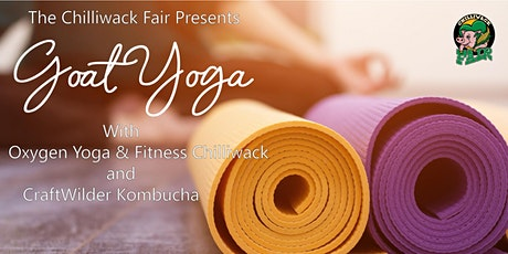 Goat Yoga with Oxygen Yoga & Fitness Chilliwack and CraftWilder Kombucha tickets