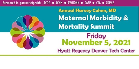 Harvey Cohen, MD Maternal Morbidity Mortality Summit EXHIBITOR/SPONSOR 2021 tickets