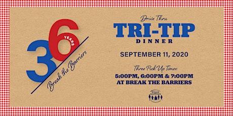 Drive Thru Tri-Tip Dinner tickets