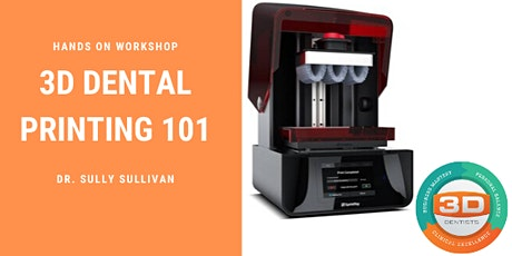 3D Dental Printing 101 - August 14-15, 2020 tickets