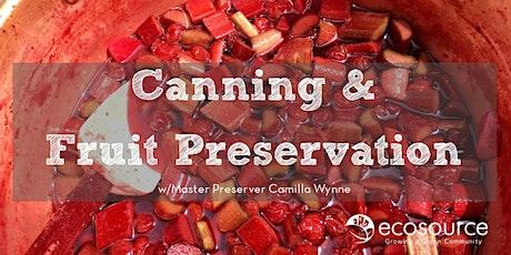 Canning & Fruit Preservation with Camilla Wynne - Webinar tickets