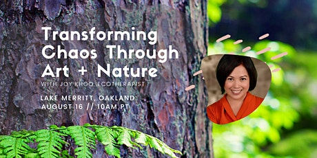 Transforming Chaos Through Art in Nature tickets