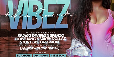 'VIBEZ' Chicago LIVE Experience (Hosted By Money Maha & State Sticky) tickets