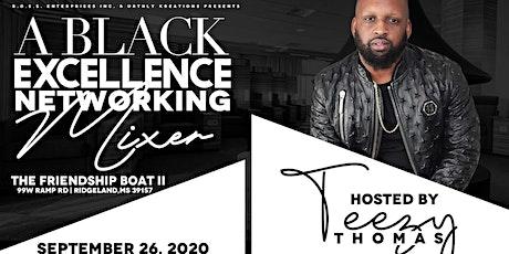 B.O.S.S. ENTERPRISES INC. PRESENTS:  BLACK EXCELLENCE  NETWORKING MIXER tickets