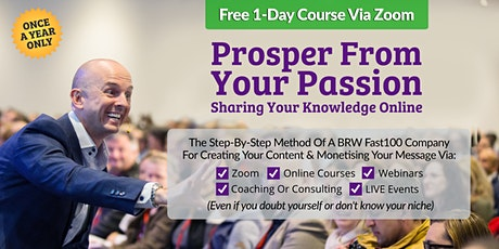 Prosper From Your Passion Sharing Your Knowledge Online - Aug 10 tickets