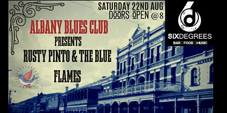 Albany Blues Club  Presents Rusty Pinto and The Blue Flames tickets