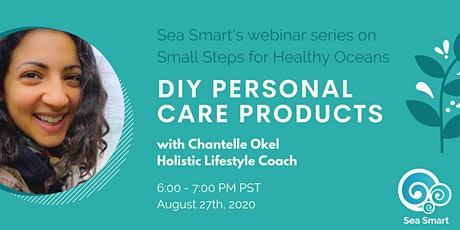 Small Steps for Healthy Oceans: DIY Personal Care Products tickets