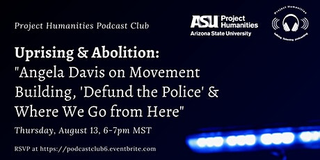 """Podcast Club: Democracy Now! episode: """"Uprising & Abolition"""" tickets"""