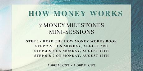 How Money Works- 7 Money Milestones tickets