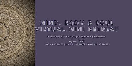 Mind, Body & Soul {Virtual} Mini Retreat tickets