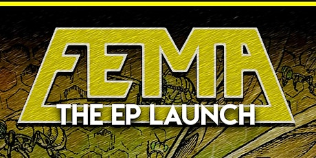 FEMA THE EP LAUNCH tickets