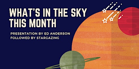 What's In The Sky This Month: The Perseid Meteor Shower & Much More! tickets