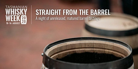 Tasmanian Whisky Week 2020 - Straight from the Barrel tickets
