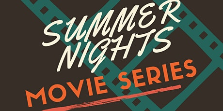 Summer Nights Movie Series tickets
