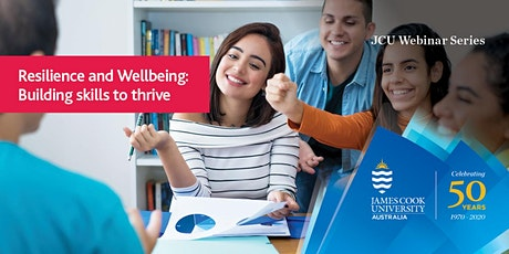 JCU Webinar Series - Resilience and Wellbeing: Building skills to thrive tickets