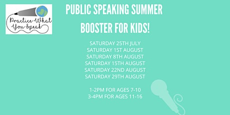 PUBLIC SPEAKING SUMMER BOOSTER FOR KIDS! tickets