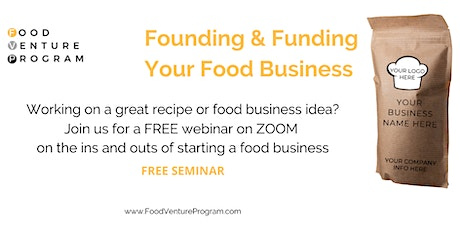 FREE Founding & Funding Your Food Business tickets