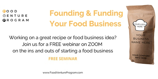 Founding & Funding Your Food Business