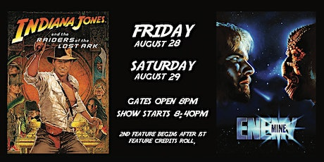 Indiana Jones and The Raiders of the Lost Ark  / Enemy Mine - Friday tickets