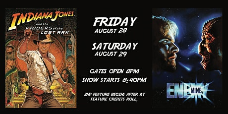 Indiana Jones and The Raiders of the Lost Ark  / Enemy Mine - Saturday tickets