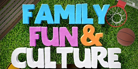Family, Fun & Culture tickets