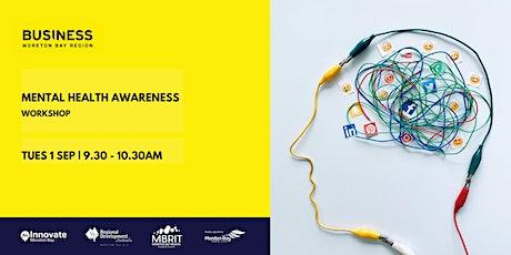 Mental Health Awareness [business workshop] tickets