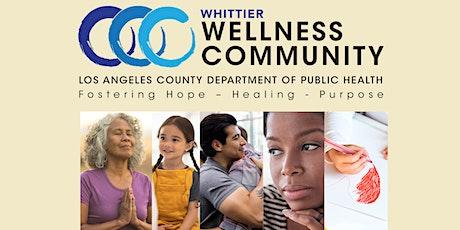 Whittier Wellness Community Summer Wellness Series entradas