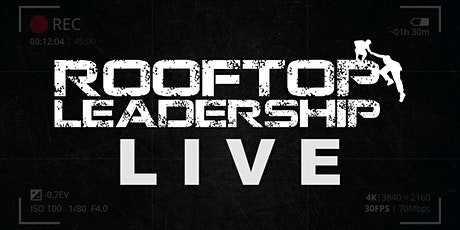 Rooftop Leadership LIVE: Virtual Event tickets