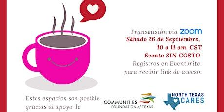 ¡Cafecito con mi Tribu!-Recursos de COVID19-Anfitrionas: Susana y Aideé boletos