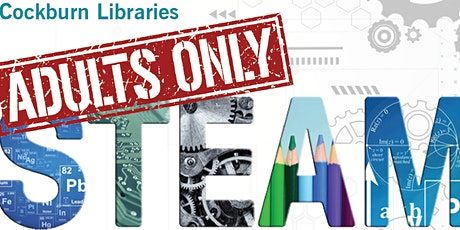 STEAM Club Tech Taster (Adults Only!) - Adult event tickets