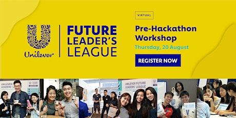 Unilever FLL Hackathon 2020: Pre-Hackathon Workshop tickets