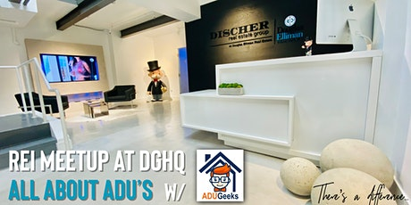 REI Meetup at DGHQ - All About ADUs tickets