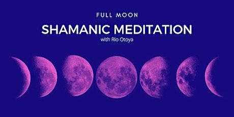 Full Moon Shamanic Meditation (Monthly) tickets