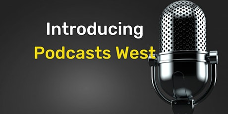 Podcasts West Launch Morning Tea tickets