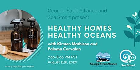 Healthy Homes, Healthy Oceans tickets