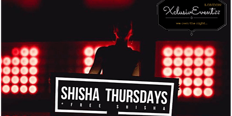 """ SHISHA THURSDAYS ""NETWORKING & SOCIAL EVENING"" tickets"