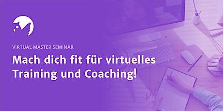 Virtual Master | 2-teiliges Seminar zur Virtualisierung von Weiterbildungen Tickets