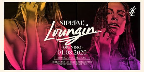 SUPREME LOUNGIN Tickets