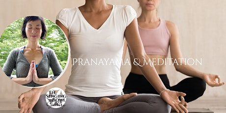Pranayama & Meditation by Haruka tickets